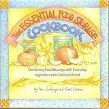 The Essential Food Storage Cookbook