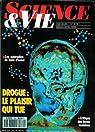 Science & Vie [n° 879, décembre 1990] Drogue : le plaisir qui tue par Science & Vie