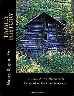 family history thomas ahab nickell cora may iverson nickell