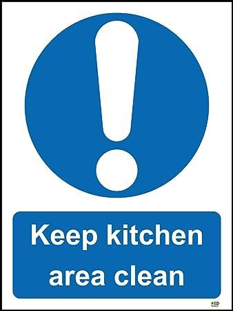 Keep Kitchen Area Clean Restaurant Safety Sign