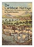 Caribbean Heritage, Virginia Radcliffe, 0802705189