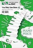 ピアノピースPP1342 You Only Live Once/YURI!!! on ICE feat. w.hatano  (ピアノソロ・ピアノ&ヴォーカル) ~TVアニメ「ユーリ!!! on ICE」エンディング (PIANO PIECE SERIES)