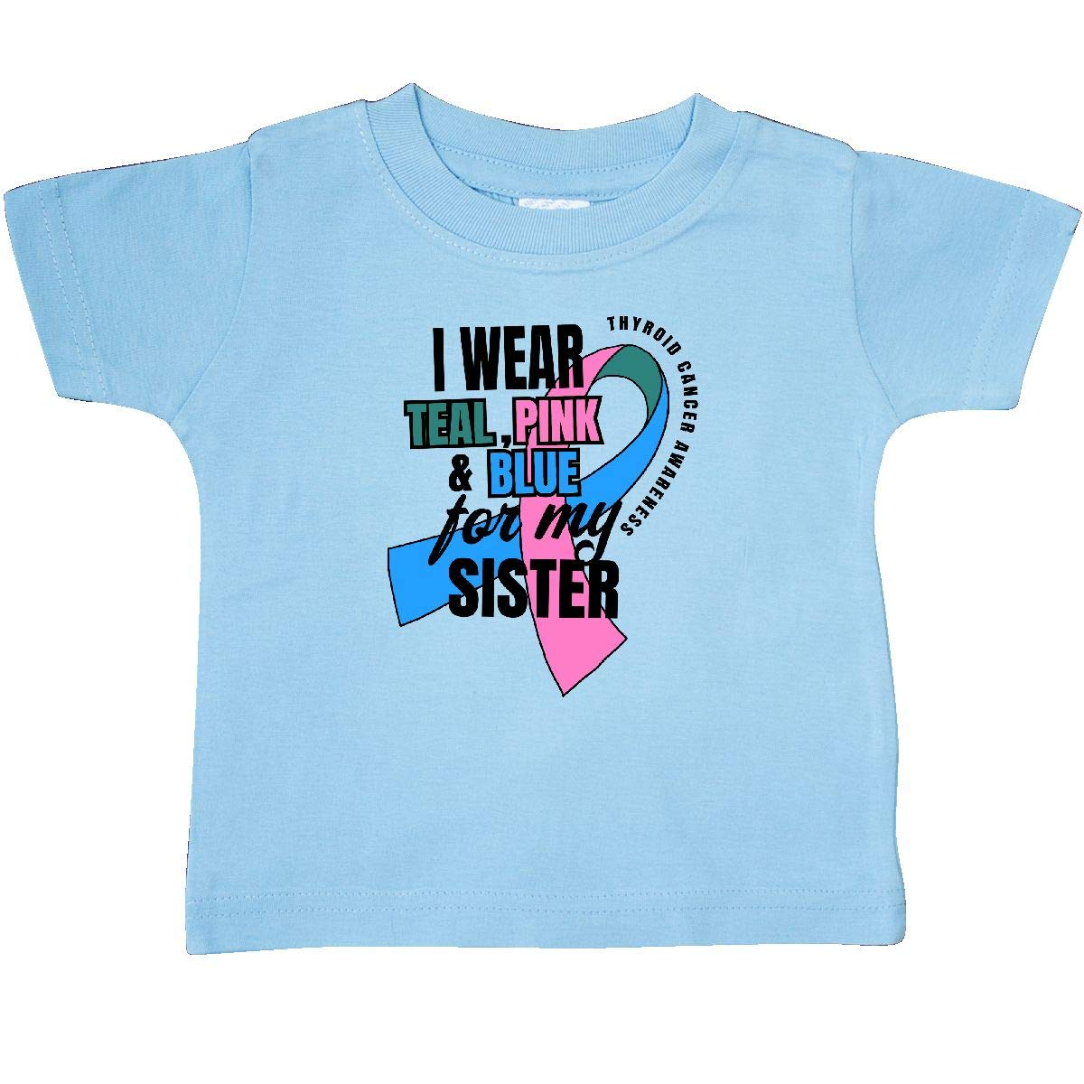 inktastic I Wear Teal Pink and Blue for My Sister Baby T-Shirt