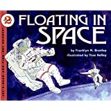 Floating In Space (Let's Read-And-Find-Out Science (Paperback))