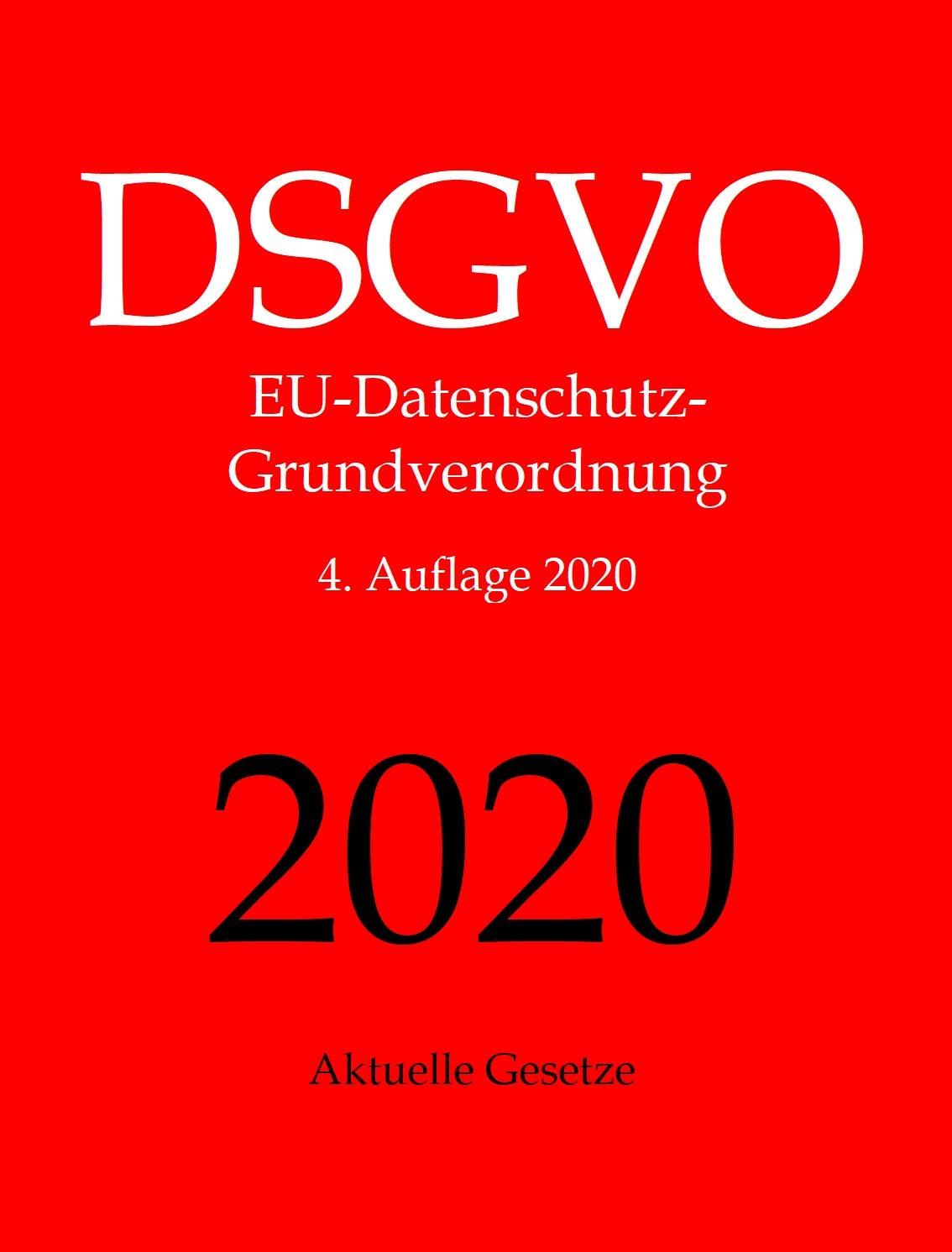 DSGVO EU Datenschutz Grundverordnung Datenschutzrecht Aktuelle Gesetze