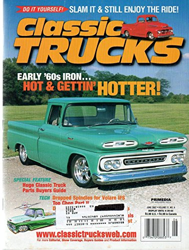 Classic Chevy Pickup Parts (Classic Trucks June 2002 Magazine EARLY 1960's IRON...HOT & GETTIN' HOTTER)