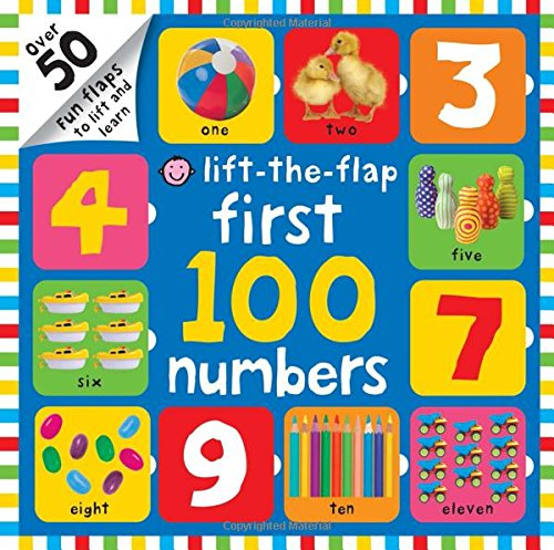 First 100 Numbers Lift-the-Flap: Over 50 Fun Flaps to Lift and Learn ()