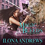 Magic Bleeds: Kate Daniels Series, Book 4
