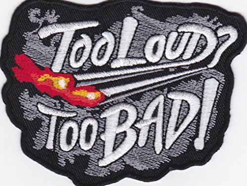 Iron on Patch Embroidered Patches Application Too Loud? Too Bad! Biker MC Exhaust - Application Exhaust