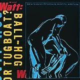 Ball-Hog or Tugboat? (Limited Edition, 2LP, 180 Gram Vinyl)