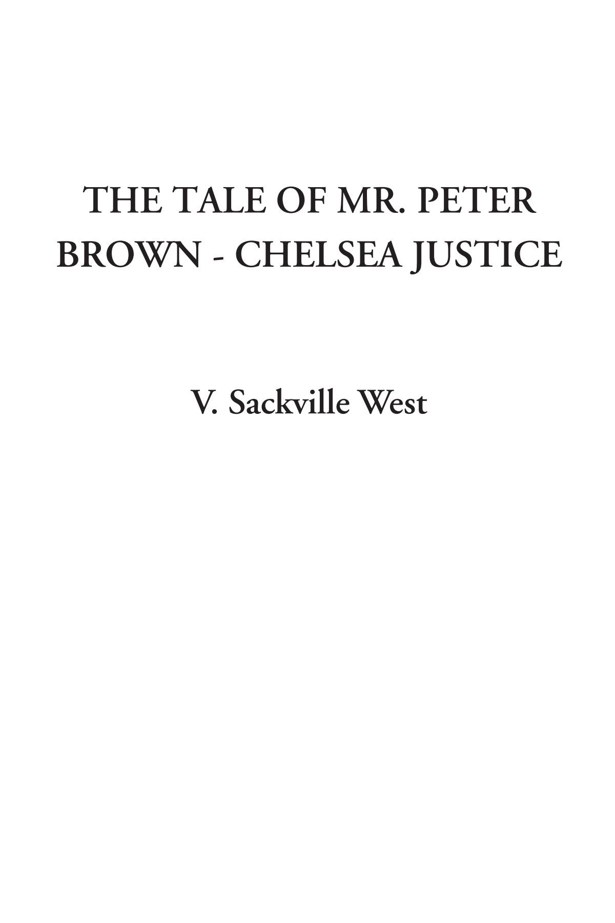 The Tale of Mr. Peter Brown - Chelsea Justice pdf epub