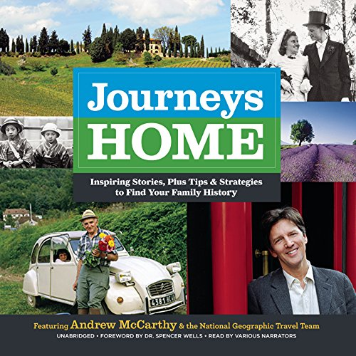 Journeys Home: Inspiring Stories, Plus Tips and Strategies to Find Your Family History by Blackstone Audio, Inc.