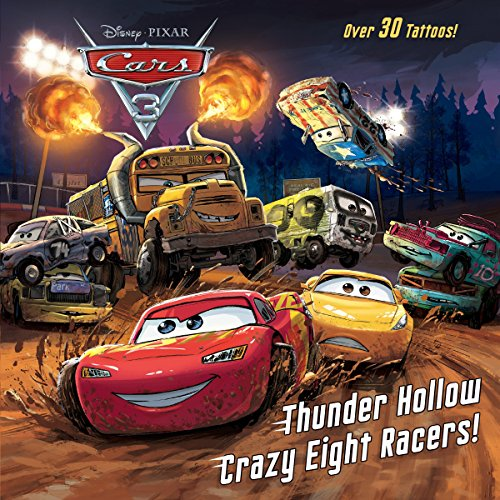 Thunder Hollow Crazy Eight Racers! (Disney/Pixar Cars 3) (Pictureback(R))