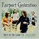 Fairport Convention - Meet On The Ledge: The Collection/Fairport Convention