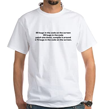 f5bdac47 Amazon.com: CafePress 99 Bugs in The Code On The Cotton T-Shirt ...