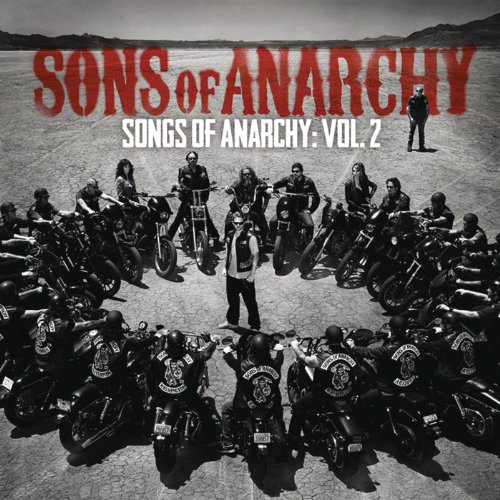 Songs of Anarchy: Volume 2 (Mu...