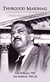 Thurgood Marshall: Perserverance for Justice (English Edition)