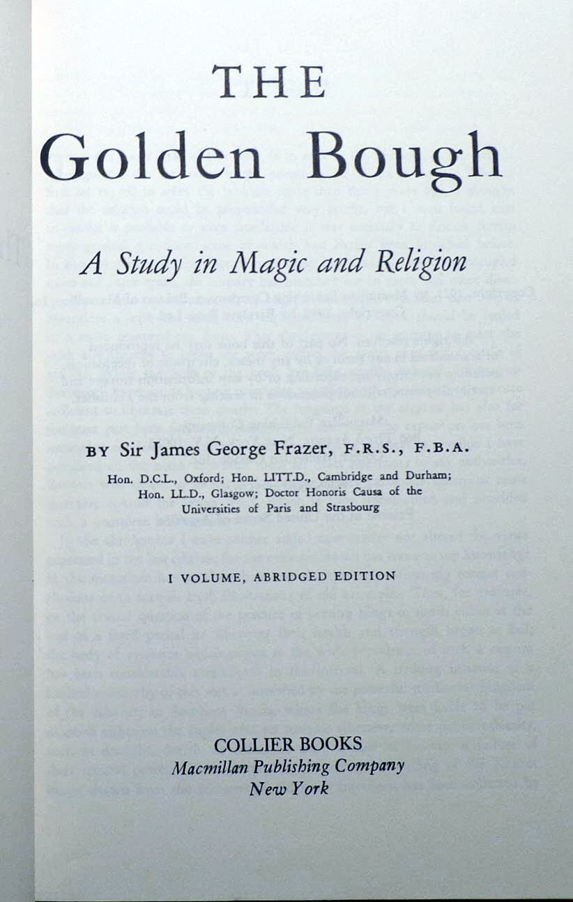 The Golden Bough: A Study in Magic and Religion (1 Volume, Abridged ...