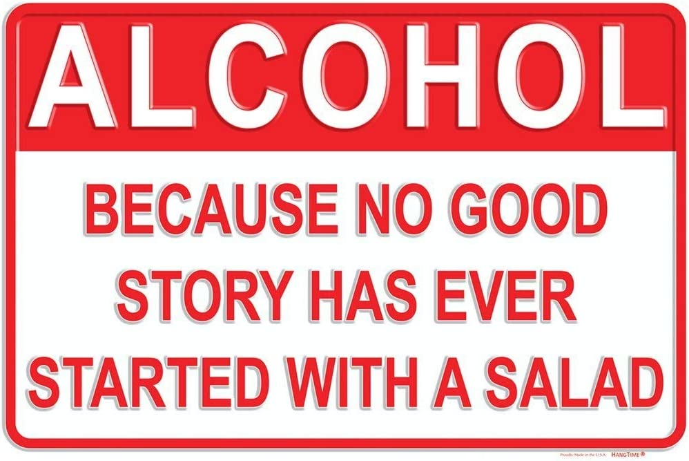 Tags America Alcohol Because No Good Story Has Ever Started with A Salad – Metal Man Cave Bar Signs – Home Wall Decor