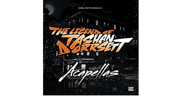 Tashan    (Acapella 96BPM) [Explicit] by Kool Keith on Amazon Music