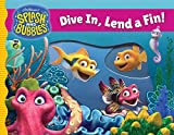 Splash and Bubbles: Dive In, Lend a Fin! (acetate board book)