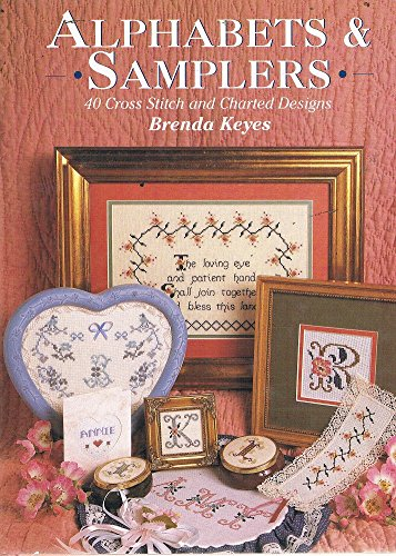 Alphabets & Samplers: 40 Cross Stitch and Charted (Floral Charted Designs)
