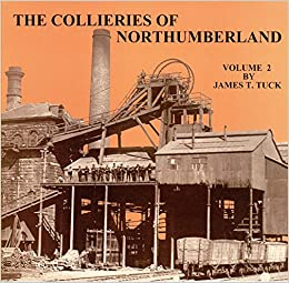 The Collieries of Northumberland: v. 2