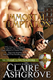 Immortal Temptation (The Curse of the Templars Book 5)