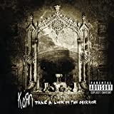 Take A Look In The Mirror [Explicit]