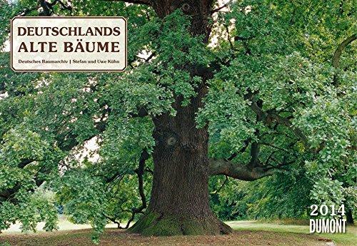 Deutschlands alte Bäume 2014. Broschürenkalender: Deutsches Baumarchiv