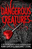 Dangerous Creatures, Kami Garcia and Margaret Stohl, 0316370312