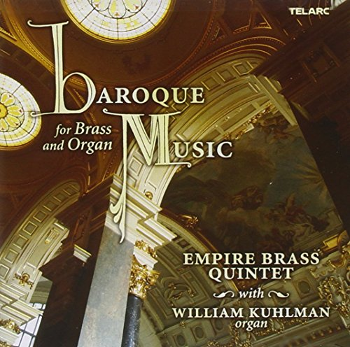 Organ Brass - Baroque Music for Brass & Organ