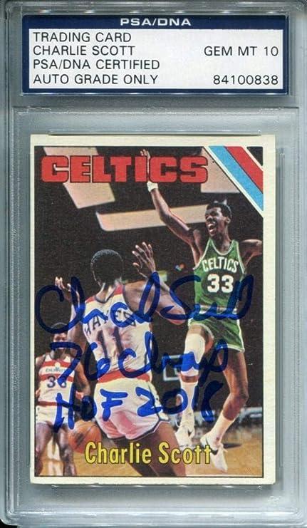 7f795a838 Charlie Scott quot 76 Champs HOF 2018 quot  Autographed 1974 Topps Card PSA  10 - Basketball