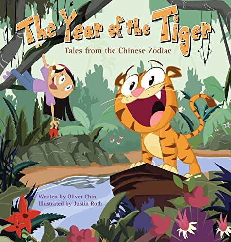 The Year of the Tiger: Tales from the Chinese - London Peoples Oliver