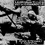 Buy Mark Stewart & The Mafia Learning To Cope With Cowardice New or Used via Amazon