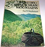 Basketry of the Appalachian Mountains, Sue H. Stephenson, 0442279728