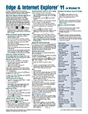 Microsoft Edge and Internet Explorer 11 for Windows 10 Quick Reference Guide (Cheat Sheet of Instructions, Tips & Shortcuts - Laminated Card)