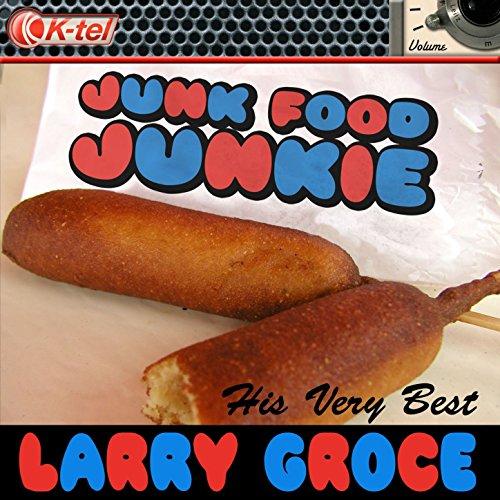 Junk Food Junkie (Rerecorded Version) ()