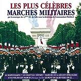 Les Plus Celebres Marches Militaires