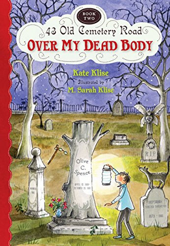 Over My Dead Body (43 Old Cemetery Road, Band 2)