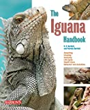 The Iguana Handbook, R. D. Bartlett and Patricia Bartlett, 0764141414