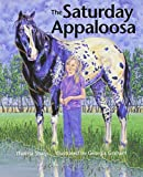 img - for The Saturday Appaloosa by Thelma Sharp (2011-12-20) book / textbook / text book