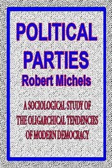 Political Parties (English Edition) por [Michels, Robert]