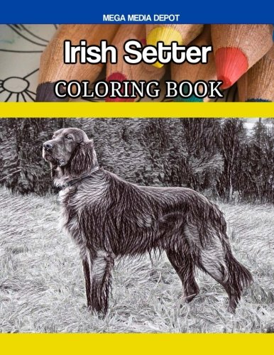 Irish Setter Coloring Book (Pets Irish Setters)