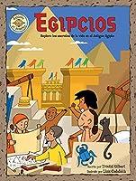 Egipcios: Explora Los Secretos De La Vida En El