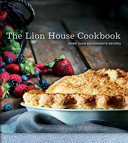 The Lion House Cookbook: More Than 500 Favorite Recipes