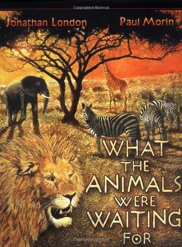 What The Animals Were Waiting For by Scholastic Press