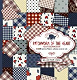 amish quilting books - Patchwork of the Heart - Adult Coloring Book: Color Quilting Patterns and Scenes of Amish Life
