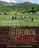 Principles of Geotechnical Engineering, Braja M. Das, Khaled Sobhan, 1133108660