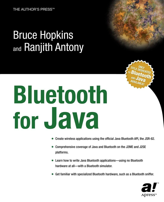 Bluetooth For Java Books for Professionals by Professionals: Amazon.es: Ranjith Antony, Bruce Hopkins: Libros en idiomas extranjeros
